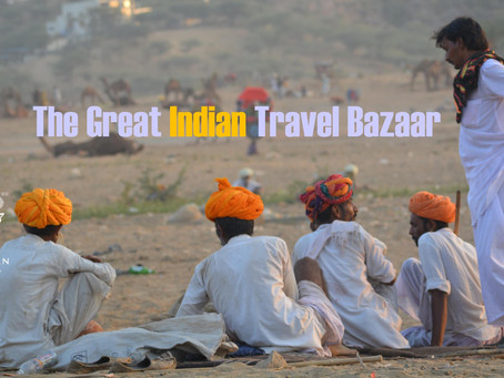 THE GREAT INDIAN TRAVEL BAZAAR 2018!
