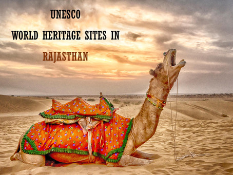 UNESCO World Heritage Sites in Rajasthan