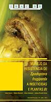 Manejo da resistência de  Spodoptera frugiperdaa  inseticidas e plantas Bt