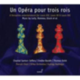 Un Opera pour trois rois