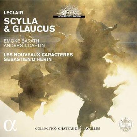 Jean-Marie Leclair: Scylla et Glaucus