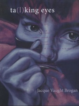 Talking Eyes by Jacque Vaught Brogan