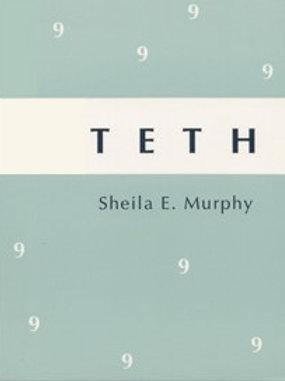 TETH by Sheila E. Murphy