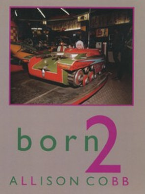born 2 by Allison Cobb