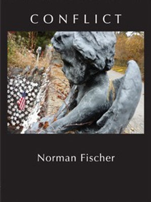 Conflict by Norman Fischer