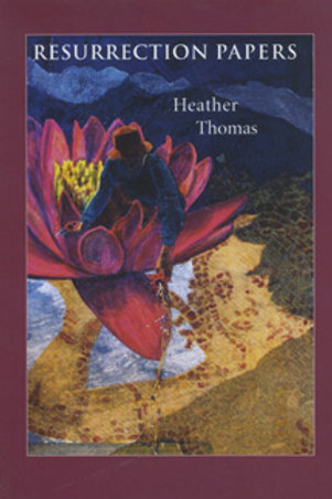 Resurrection Papers by Heather Thomas
