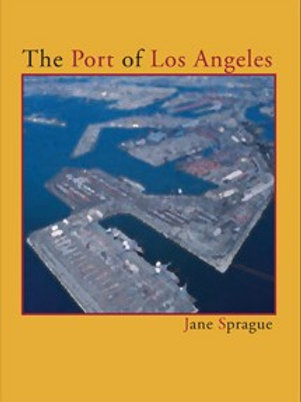 The Port of Los Angeles by Jane Sprague