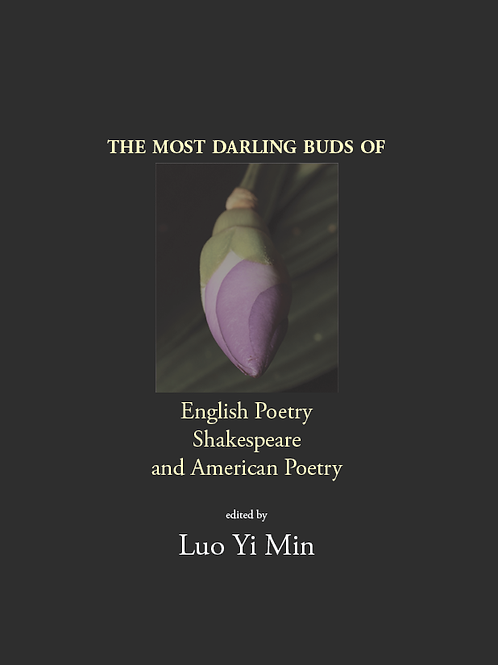 The Most Darling Buds of English Poetry, Shakespeare, and American Poetry
