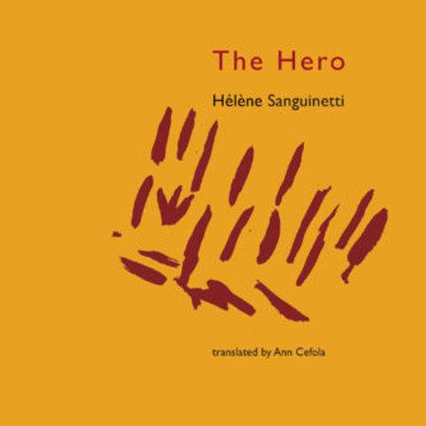 The Hero by Hélène Sanguinetti
