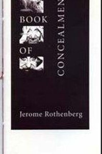 A BOOK OF CONCEALMENTS by Jerome Rothenberg