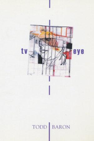 TV EYE by Todd Baron