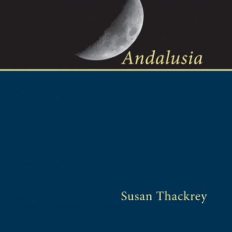 Andalusia by Susan Thackrey (hardcover, casebound in dust jacket)