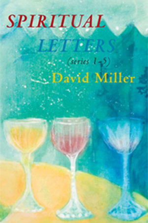 Spiritual Letters (Series 1-5) by David Miller