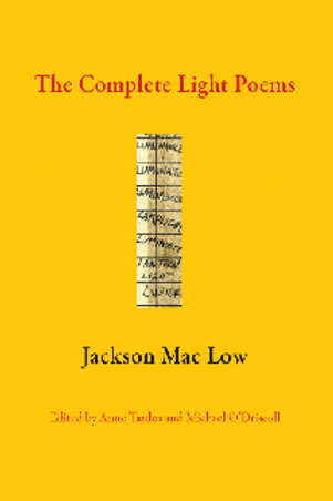 The Complete Light Poems by Jackson Mac Low