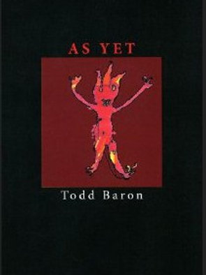 As Yet by Todd Baron