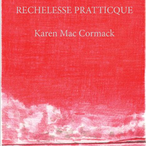 Rechelesse Pratticque by Karen Mac Cormack