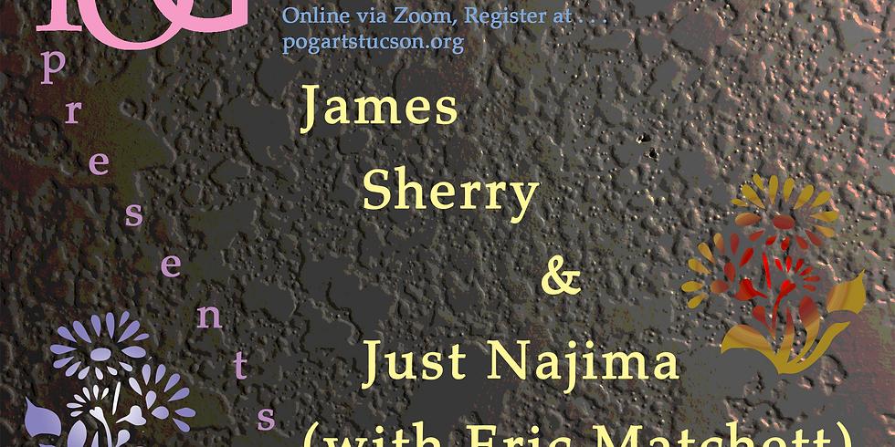 James Sherry & Just Najima (with Eric Matchett)