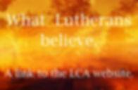 What Lutheran's believe.jpg