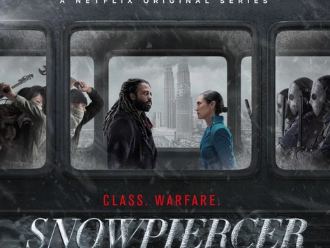 7 Things I Loved About Netflix's Snowpeircer (despite the concept being quite stupid)