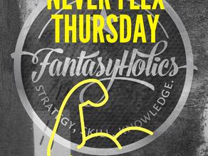 Never Flex Thursday