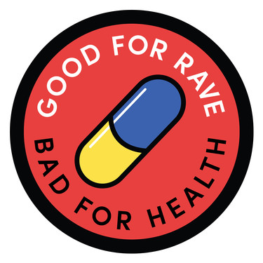 Good For Rave Bad For Health Boogiemade Sticker
