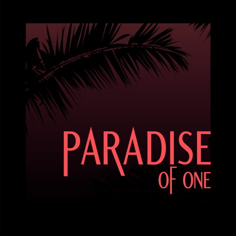 Paradise of One