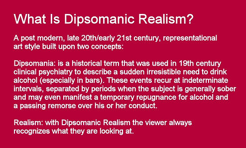 Dipsomanic Realism