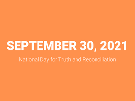 Respecting and acknowledging the National Day for Truth and Reconciliation