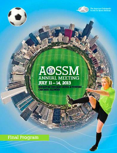 AOSSM Annual Meeting July 2013