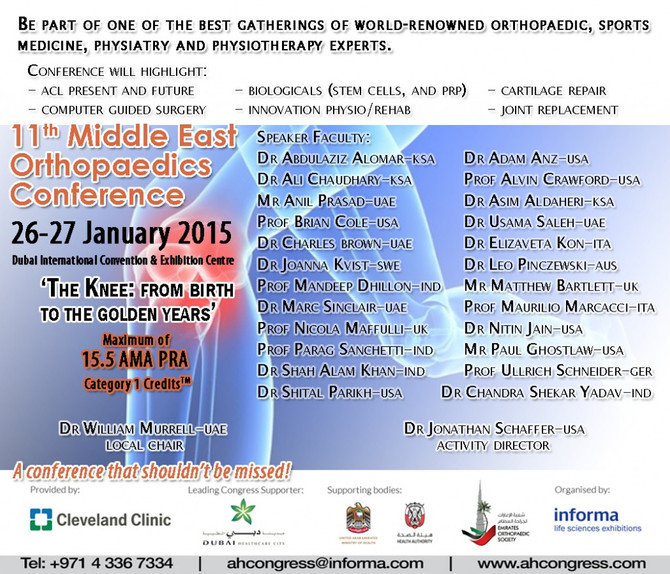 November 2014 – 11th Middle East Orthopaedics Conference 26-27 January 2015 ACL, Stem cells, PRP, Ca