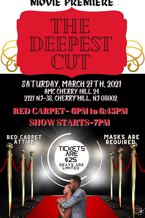 The Deepest Cut Premiere Ticket