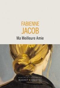 Ma meilleure amie - Fabienne Jacob.jpg