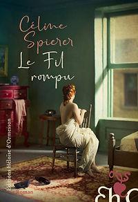 Le fil rompu : Céline Spierer.jpeg