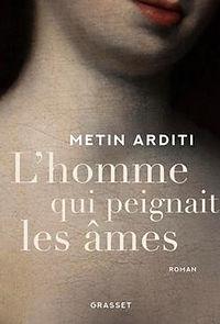 M.ARDITI - L'HOMME QUI PEIGNAIT LES ÂMES