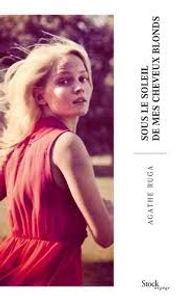 A. Ruga:Sous le soleil de mes cheveux bl
