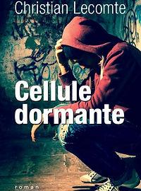 C.Lecomte - Cellule dormante.jpg