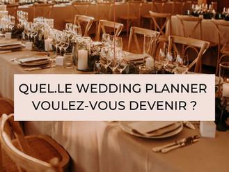 Quel.le Wedding Planner voulez-vous devenir ?