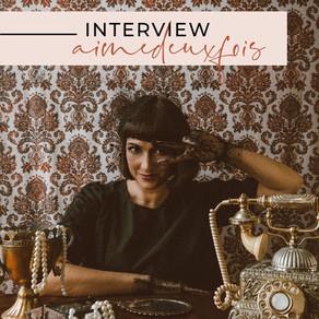 Mélodie de AIMEDEUXFOIS / Interview