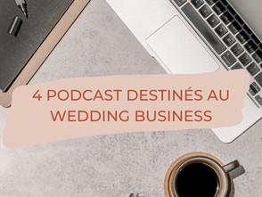 4 Podcast destinés au Wedding Business