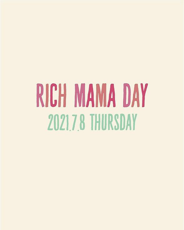 RICH MAMA DAY開催!