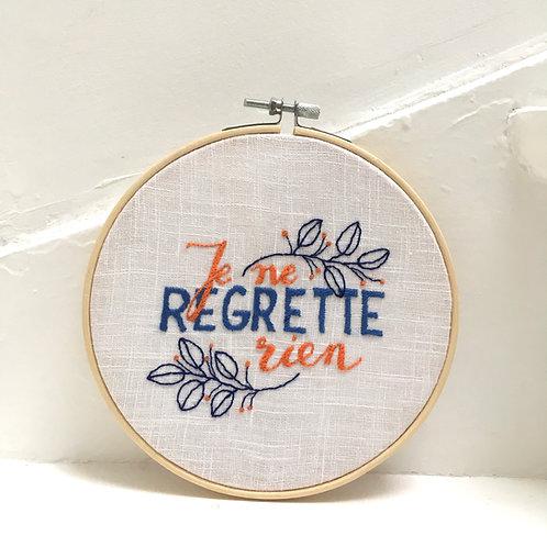 *Regrette*
