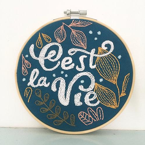 *C'est la vie*