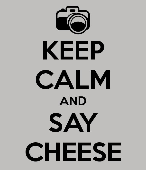Say 'CHEESE'
