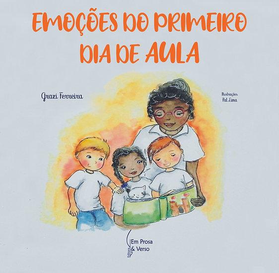 EMOÇÕES DO PRIMEIRO DIA DE AULA