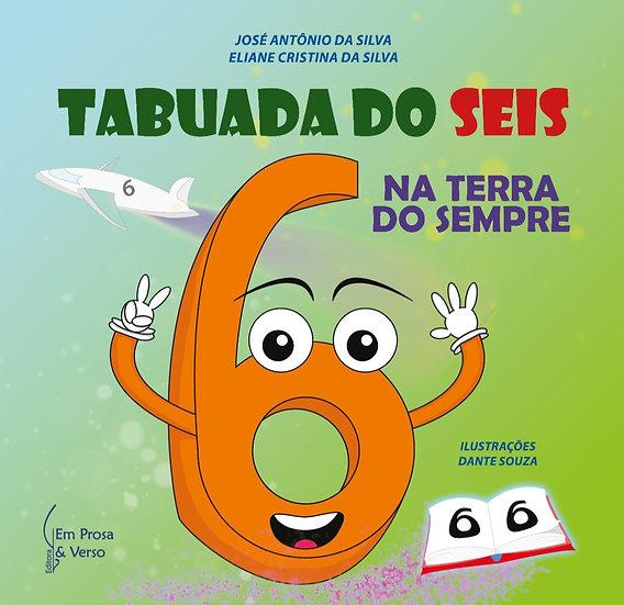 TABUADA DO 6 (SEIS) NA TERRA DO SEMPRE