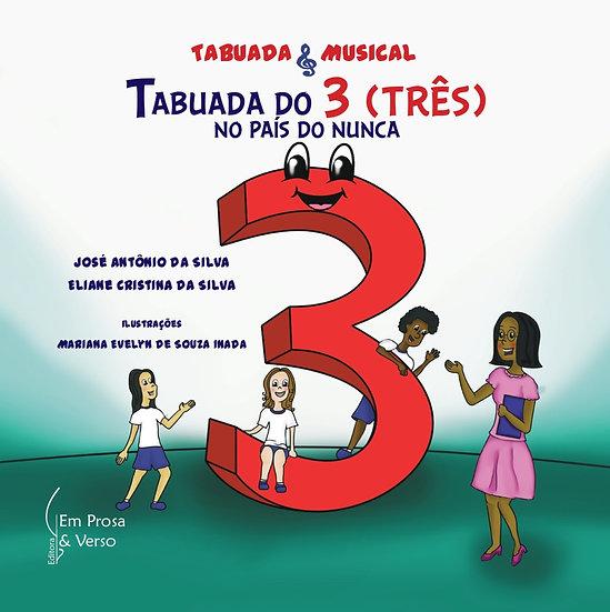 TABUADA DO 3 (TRÊS) NO PAÍS DO NUNCA