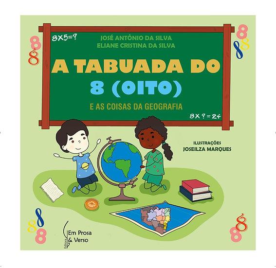 TABUADA DO 8 (OITO) E AS COISAS DA GEOGRAFIA