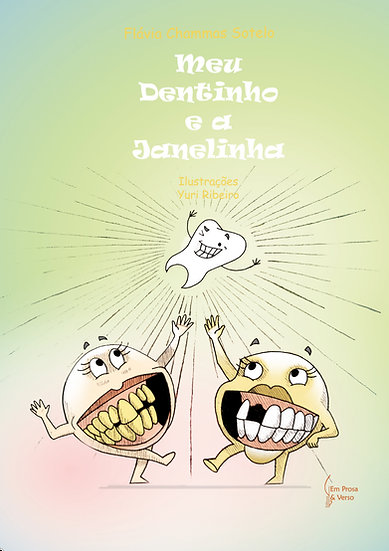 MEU DENTINHO E A JANELINHA