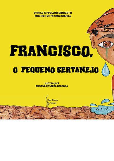 FRANCISCO, O PEQUENO SERTANEJO