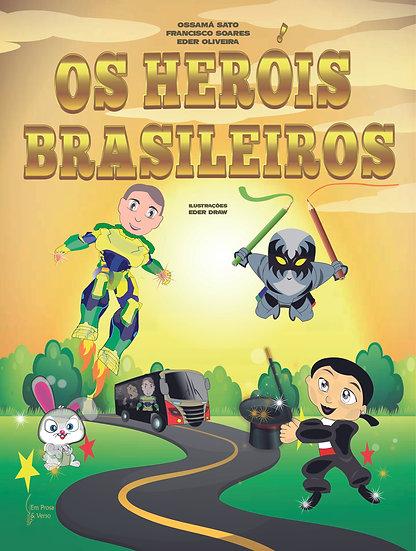OS HERÓIS BRASILEIROS